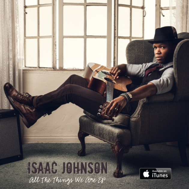 Isaac Johnson All The Things We Are